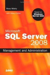 Microsoft SQL Server 2008 Management and Administration (Paperback)-cover