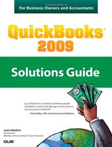 QuickBooks 2009 Solutions Guide for Business Owners and Accountants (Paperback)-cover