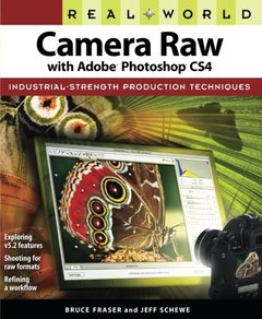 Real World Camera Raw with Adobe Photoshop CS4 (Paperback)-cover