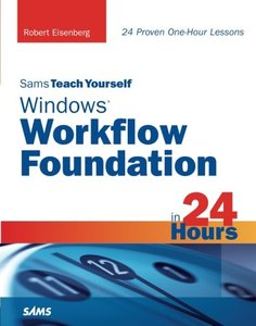 Sams Teach Yourself Windows Workflow Foundation in 24 Hours-cover