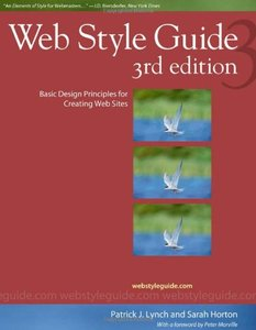 Web Style Guide: Basic Design Principles for Creating Web Sites, 3/e (Paperback)