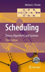 Scheduling: Theory, Algorithms, and Systems, 3/e (Hardcover)-cover