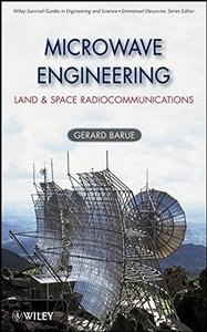 Microwave Engineering: Land and Space Radiocommunications (Hardcover)-cover
