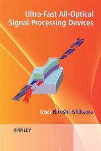 Ultrafast All-Optical Signal Processing Devices (Hardcover)