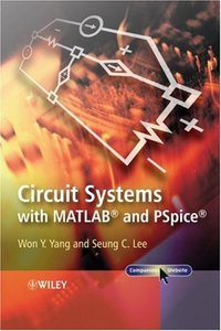 Circuit Systems with MATLAB and PSpice (Hardcover)-cover