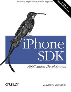 iPhone SDK Application Development: Building Applications for the AppStore (Paperback)-cover