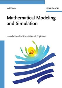 Mathematical Modeling and Simulation: Introduction for Scientists and Engineers (Paperback)-cover