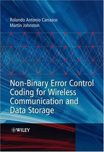 Non-Binary Error Control Coding for Wireless Communication and Data Storage-cover