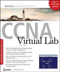 CCNA Virtual, Titanium Edition 2.0: (Exam 640-802)