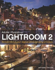Adobe Photoshop Lightroom 2: Streamlining Your Digital Darkroom Process (Paperback)-cover