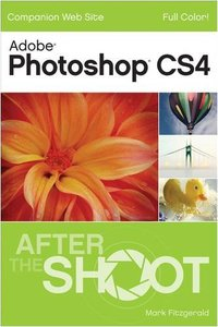 Photoshop CS4 After the Shoot (Paperback)
