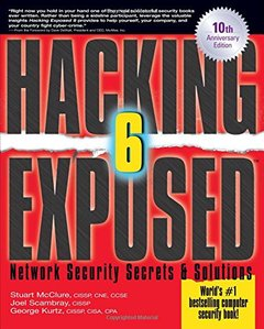 Hacking Exposed: Network Security SecretsAnd Solutions, 6/e (Paperback)-cover
