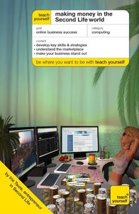 Teach Yourself Making Money in the Second Life World-cover