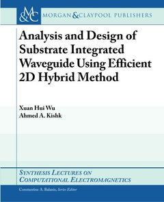 Substrate Integrated Waveguide (Synthesis Lectures on Antennas)-cover