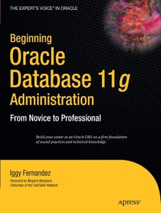 Beginning Oracle Database 11g  Administration: From Novice to Professional (Paperback)-cover
