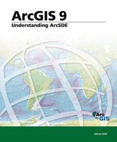 Understanding ArcSDE: ArcGIS 9 (Paperback)-cover