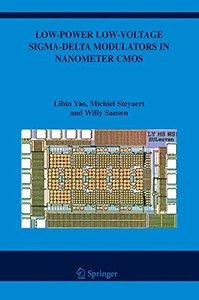 Low-Power Low-Voltage Sigma-Delta Modulators in Nanometer CMOS (Hardcover)