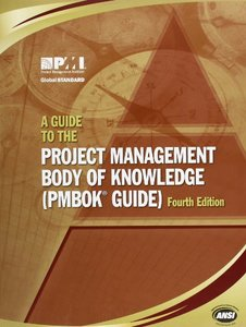 A Guide to the Project Management Body of Knowledge: (Pmbok Guide) , 4/e (Paperback)-cover