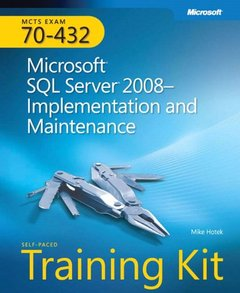 MCTS Self-Paced Training Kit (Exam 70-432): Microsoft SQL Server 2008 Implementation and Maintenance (Hardcover)-cover