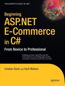 Beginning ASP.NET E-Commerce in C#: From Novice to Professional (Paperback)-cover