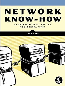 Network Know-How: An Essential Guide for the Accidental Admin (Paperback)-cover