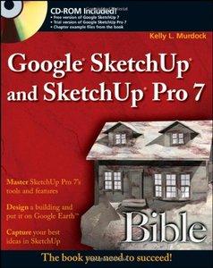 Google SketchUp and SketchUp Pro 7 Bible (Paperback)-cover