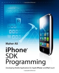 iPhone SDK Programming: Developing Mobile Applications for Apple iPhone and iPod touch (Paperback)-cover