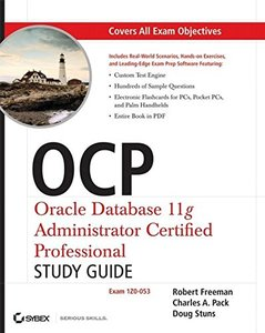 OCP: Oracle Database 11g Administrator Certified Professional Study Guide: (Exam 1Z0-053) (Paperback)-cover