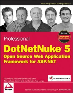 Professional DotNetNuke 5: Open Source Web Application Framework for ASP.NET (Paperback)-cover