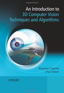 An Introduction to 3D Computer Vision Techniques and Algorithms (Hardcover)-cover