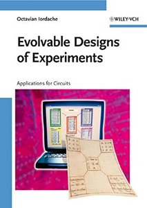 Evolvable Designs of Experiments: Applications for Circuits (Hardcover)