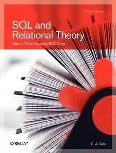SQL and Relational Theory: How to Write Accurate SQL Code (Paperback)-cover