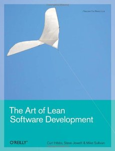 The Art of Lean Software Development: A Practical and Incremental Approach-cover