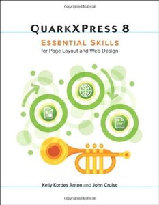 QuarkXPress 8: Essential Skills for Page Layout and Web Design (Paperback)-cover