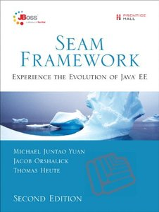Seam Framework: Experience the Evolution of Java EE, 2/e-cover