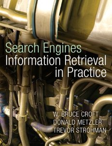 Search Engines : Information Retrieval in Practice (Hardcover)-cover