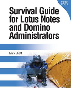 Survival Guide for Lotus Notes and Domino Administrators-cover