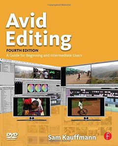 Avid Editing: A Guide for Beginning and Intermediate Users, 4/e (Paperback)-cover
