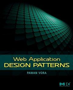 Web Application Design Patterns