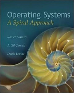 Operating Systems: A Spiral Approach-cover