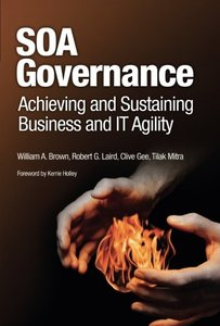 SOA Governance: Achieving and Sustaining Business and IT Agility-cover