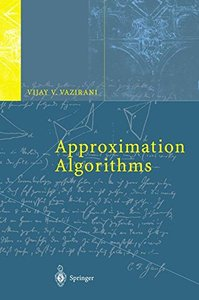 Approximation Algorithms (Hardcover)-cover
