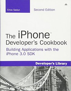 The iPhone Developer's Cookbook: Building Applications with the iPhone 3.0 SDK, 2/e (Paperback)-cover