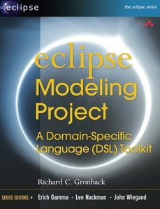 Eclipse Modeling Project: A Domain-Specific Language (DSL) Toolkit (Paperback)-cover