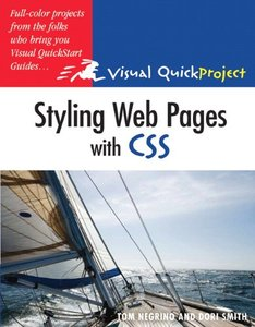 Styling Web Pages with CSS: Visual QuickProject Guide (Paperback)