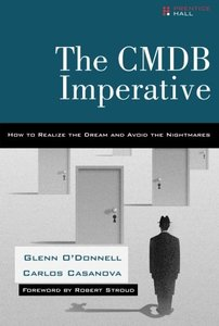 The CMDB Imperative: How to Realize the Dream and Avoid the Nightmares-cover