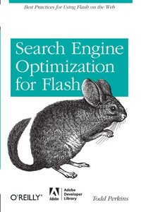 Search Engine Optimization for Flash: Best practices for using Flash on the web (Paperback)