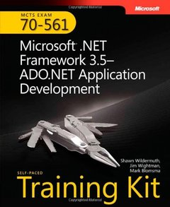 MCTS Self-Paced Training Kit (Exam 70-561): Microsoft .NET Framework 3.5 ADO.NET Application Development (Hardcover)-cover