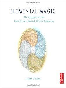 Elemental Magic: The Art of Special Effects Animation (Paperback)-cover