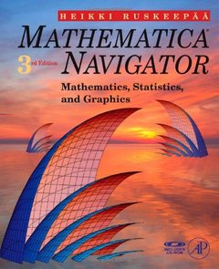 Mathematica Navigator: Mathematics, Statistics and Graphics, 3/e (Paperback)-cover